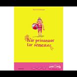 När prinsessor tar semester